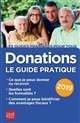 DONATIONS LE GUIDE PRATIQUE 2019